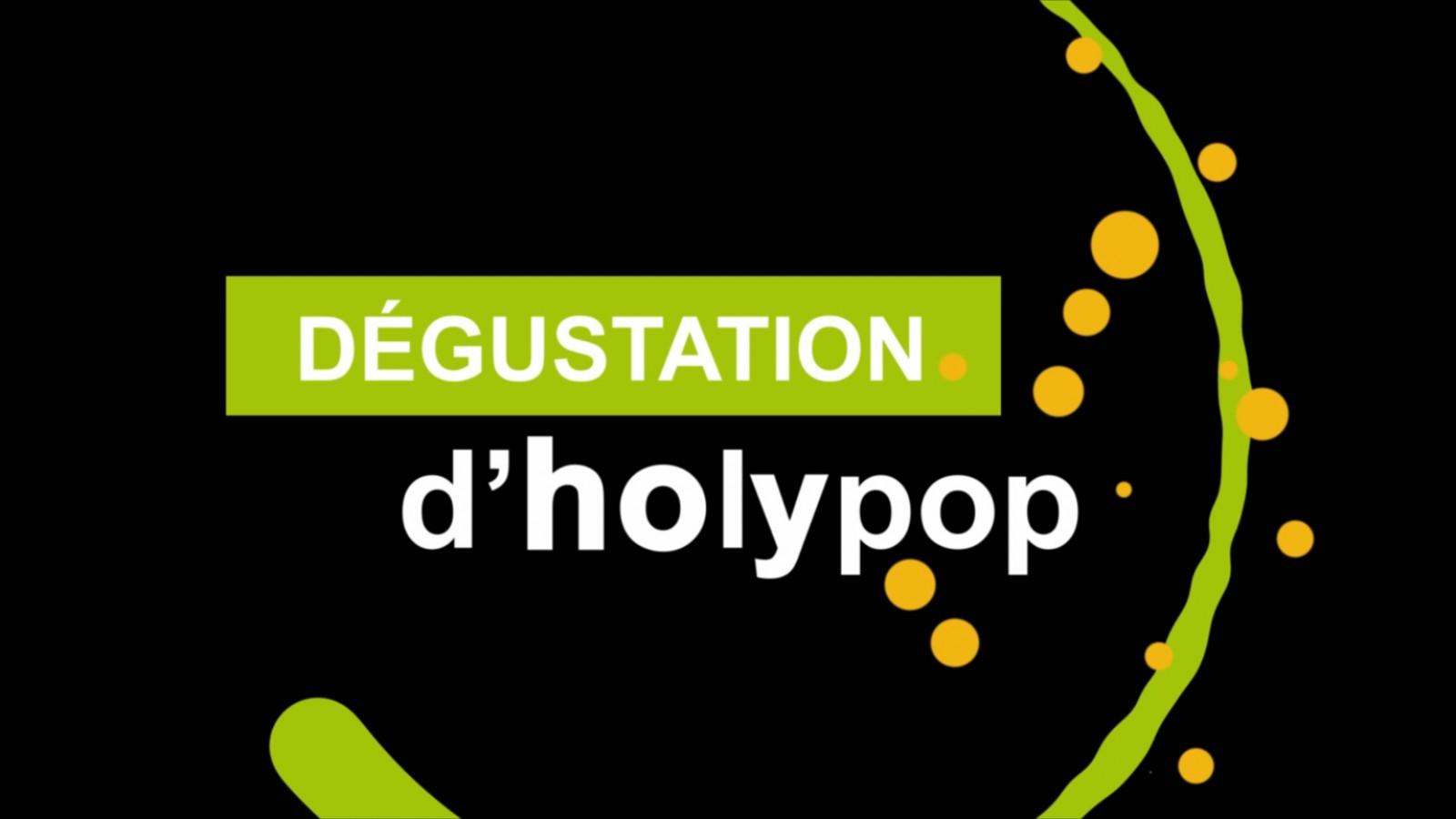 holypop-dégustation