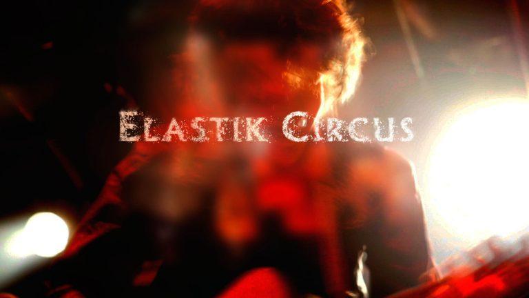Elastik circus